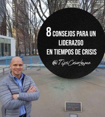 8 consejos para un liderazgo en tiempo de crisis